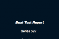 Series 592 Boat Test